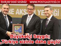 Bern Büyükelcimiz ilhan Saygili MÜSIAD'in yemeginde konustu