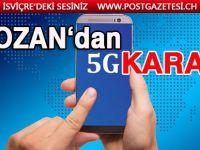 Lozan'da yeni 5G anteni kurulamayacak