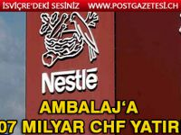 Nestle'den ambalaja 2,07 Milyar CHF