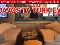 Davos'ta Türk Evi hizmete başladı