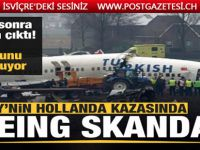 THY'nin Hollanda kazasında Boeing skandalı! Yıllar sonra ortaya çıktı