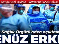 Dünya Sağlık Örgütü'nden açıklama