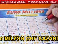 30 Milyon CHF kazandı