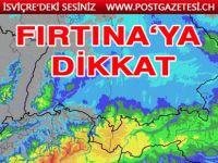 SOĞUK VE FIRTINA'YA DİKKAT!