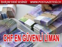 """İsviçre frangı """"güvenli liman"""" alımları ile 4.5 yılın zirvesinde"""