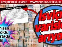 İsviçre hükümeti ölen Türk vatandaşın mirasçılarını arıyor
