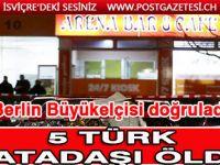 Almanya'daki ırkçı saldırı 5 Türk vatandaşı hayatını kaybetti