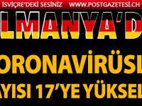 Almanya'da Koronavirüslü sayısı 17'ye yükseldi