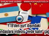 """YTB'den yurt dışındaki vatandaşlara """"lütfen evde kalın"""" çağrısı"""