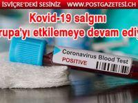 Kovid-19 salgını Avrupa'yı etkilemeye devam ediyor