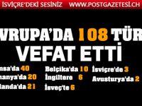 Avrupa'da 108 Türk hayatını kaybetti