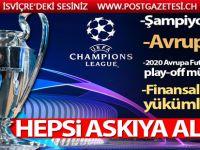UEFA, tüm organizasyonlarını erteledi