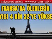 Fransa'da Kovid-19 nedeniyle ölenlerin sayısı 4 bin 32'ye yükseldi