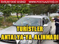 2 Hollandalı turist Antalya'ya alınmadı