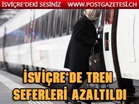 İsviçre'de  toplu taşıma daha da azaltıldı