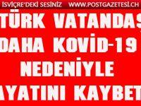 6 Türk vatandaşı daha Kovid-19 nedeniyle hayatını kaybetti