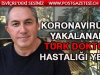 Koronavirüse yakalanan Türk doktor hastalığı yendi