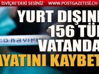 Çavuşoğlu acı rakamı açıkladı: 156 gurbetçi koronavirüsten hayatını kaybetti