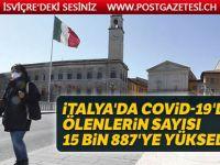 İtalya'da Covid-19'dan ölenlerin sayısı 15 bin 887'ye yükseldi