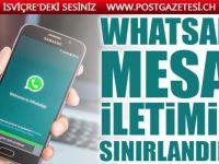 WhatsApp mesaj iletimini sınırlandırdı