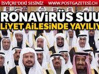 Koronavirüs, Suudi kraliyet ailesinde yayılıyor!
