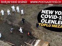 """New York'ta Covid-19'dan ölenler için """"toplu mezar adası"""""""