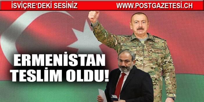 Ermenistan teslim oldu Paşinyan yenilgiyi itiraf etti