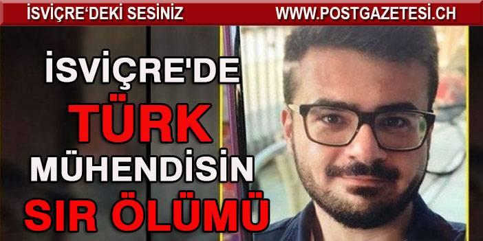 Türk mühendisin ölümü İsviçre'de şüpheli bulundu