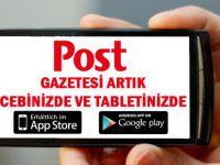 POST GAZETESİ ARTIK CEBİNİZDE VE TABLETİNİZDE