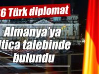 136 Türk diplomat Almanya'ya iltica talebinde bulundu