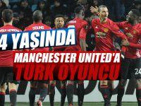 Manchester United'a Türk oyuncu