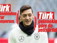 Türk olmaktan gurur duyuyorum 'Mesut Özil'