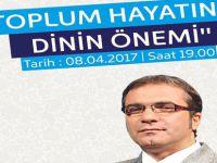 TOPLUM HAYATINDA DİNİN ÖNEMİ KONFERANSINA DAVET