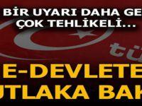 MUTLAKA E-DEVLET'TEN KONTROL EDİNİZ