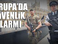 Avrupa'da güvenlik alarmı
