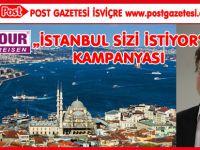 """BENTOUR'DAN """"İSTANBUL SİZİ İSTİYOR"""" KAMPANYASI"""
