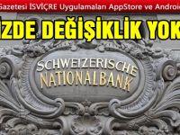 SNB FAİZİ SABİTLEDİ