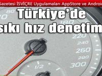 Türkiye'de otomobille seyahat edenlere sıkı hız denetimi
