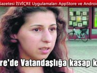 İsviçre'de köy kasabının ismini bilmeyen Türk'e vatandaşlık vermediler!