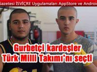 Gurbetçi kardeşler Türk Milli Takımı'nı seçti