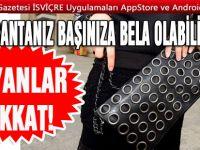Türkiye'den el çantası getirmek pahalıya patlayabilir!