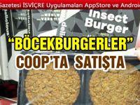 Coop'ta 'Böcekburger'in satışına başlandı