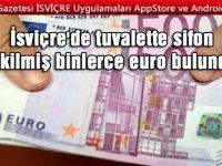 Tıkanan tuvaletlerden on binlerce Euro'luk banknotlar çıktı