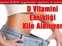 D Vitamini Eksikliği Kilo Aldırıyor