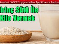Pirinç Sütü İle Kilo Vermek