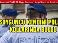 SOYGUNCU KENDİNİ POLİSİN KOLLARINDA BULDU