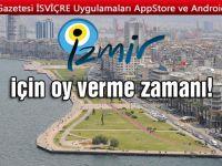 İzmir için oy verme zamanı!