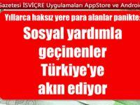 Sosyal yardımla geçinenler Türkiye'ye akın ediyor