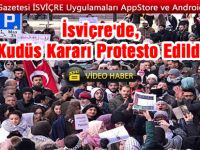 İsviçre'de, ABD'nin Kudüs'ü başkent olarak tanıma kararı protesto edildi