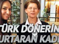 Türk dönerini kurtaran kadın
